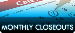 Monthly Closeouts